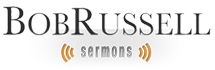 Bob Russell Sermons